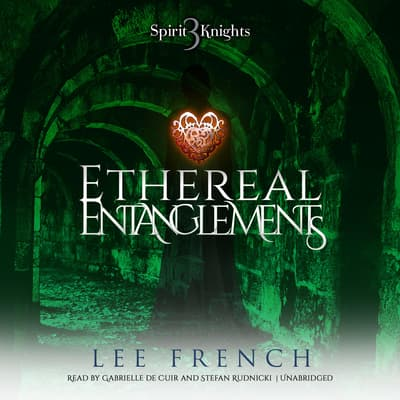 Ethereal Entanglements by Lee French audiobook