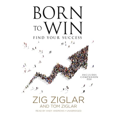 Born to Win by Zig Ziglar audiobook