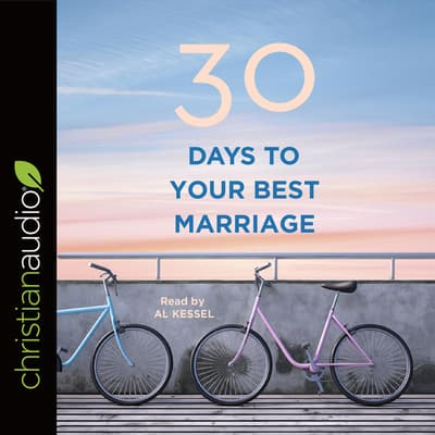 30 Days to Your Best Marriage by B&H Editorial Staff audiobook