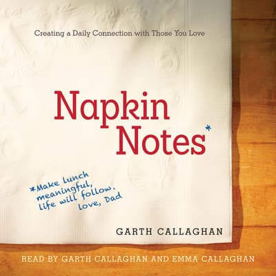 Napkin Notes by Garth Callaghan audiobook