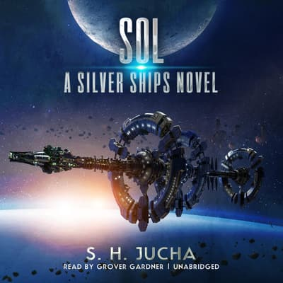 Sol by S. H.  Jucha audiobook
