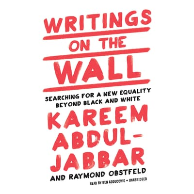 Writings on the Wall by Kareem Abdul-Jabbar audiobook