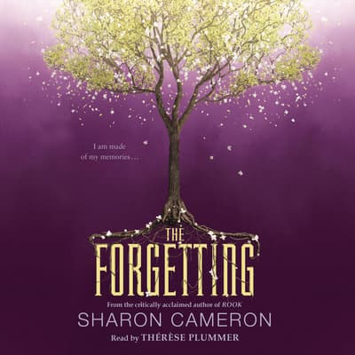 The Forgetting by Sharon Cameron audiobook