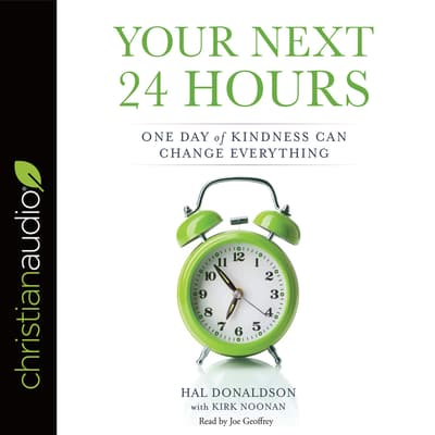 Your Next 24 Hours by Hal Donaldson audiobook