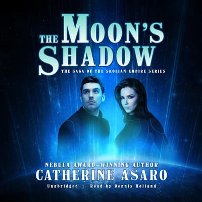 The Moon's Shadow by Catherine Asaro audiobook