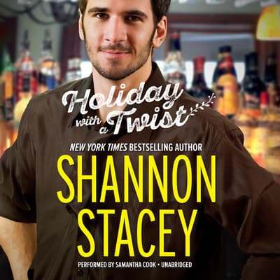 Holiday with a Twist by Shannon Stacey audiobook