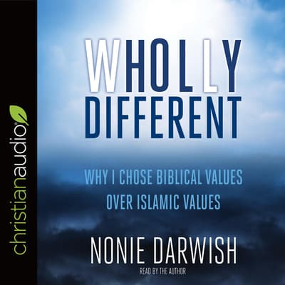 Wholly Different by Nonie Darwish audiobook