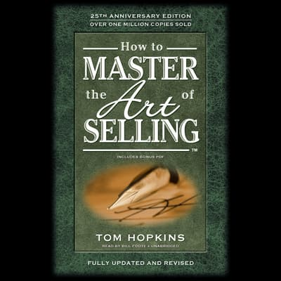 How to Master the Art of Selling by Tom Hopkins audiobook