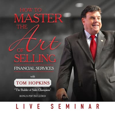 How to Master the Art of Selling Financial Services by Tom Hopkins audiobook