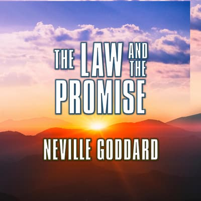 The Law and the Promise by Neville Goddard audiobook