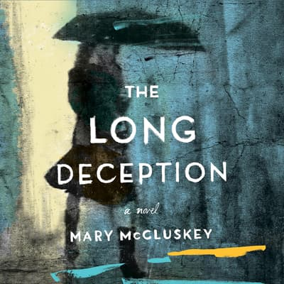 The Long Deception by Mary McCluskey audiobook
