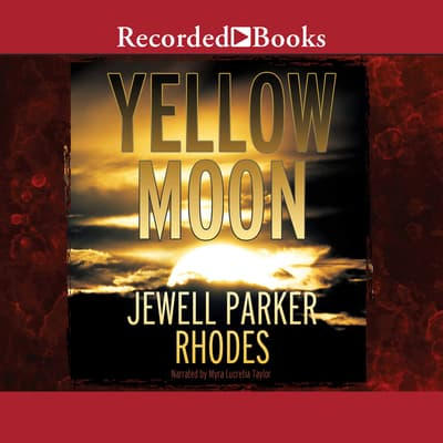 Yellow Moon by Jewell Parker Rhodes audiobook