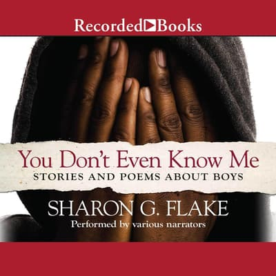 You Don't Even Know Me by Sharon Flake audiobook