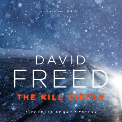 The Kill Circle by David Freed audiobook