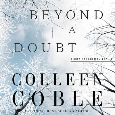 Beyond a Doubt by Colleen Coble audiobook