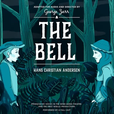 The Bell by Hans Christian Andersen audiobook