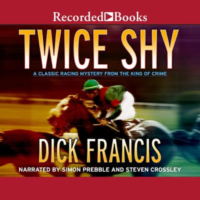 Twice Shy by Dick Francis audiobook