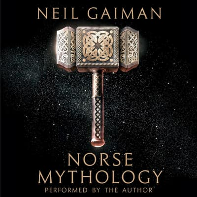 Norse Mythology by Neil Gaiman audiobook