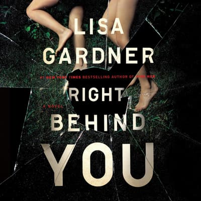 Right Behind You by Lisa Gardner audiobook