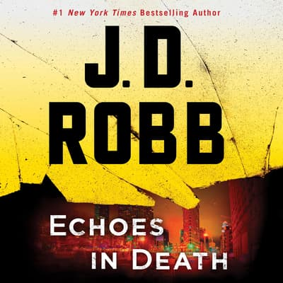 Echoes in Death by J. D. Robb audiobook