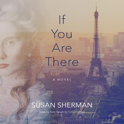 If You Are There by Susan Sherman audiobook