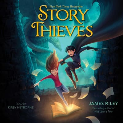 Story Thieves by James Riley audiobook