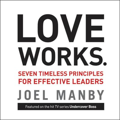 Love Works by Joel Manby audiobook