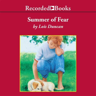 Summer of Fear by Lois Duncan audiobook