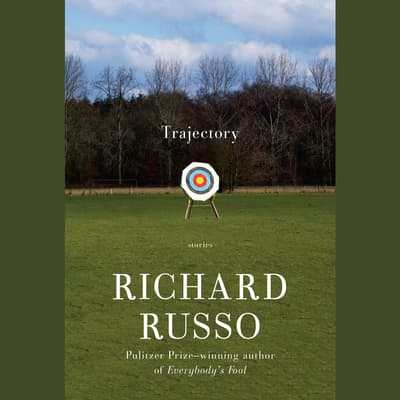 Trajectory by Richard Russo audiobook