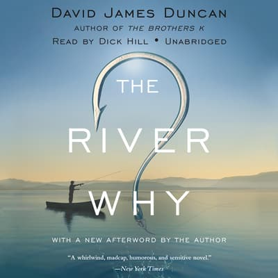 The River Why by David James Duncan audiobook