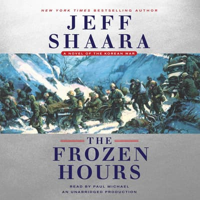 The Frozen Hours by Jeff Shaara audiobook