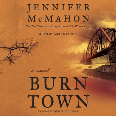 Burntown by Jennifer McMahon audiobook