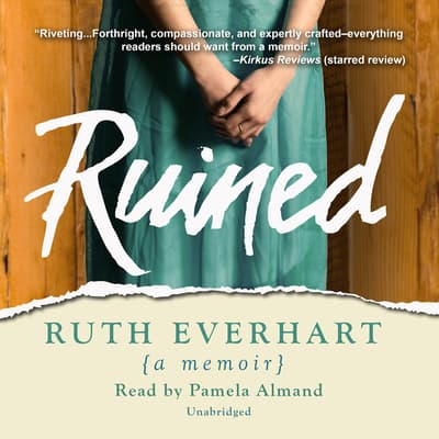 Ruined by Ruth Everhart audiobook