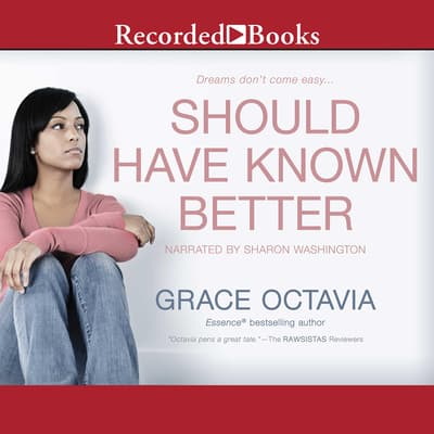 Should Have Known Better by Grace Octavia audiobook