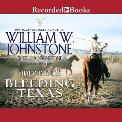 Bleeding Texas by William W. Johnstone audiobook