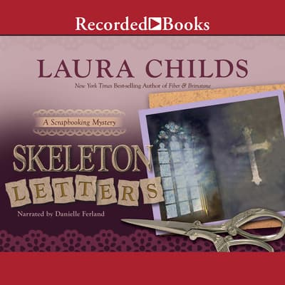 Skeleton Letters by Laura Childs audiobook