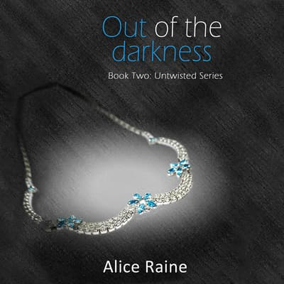 Out of the Darkness by Alice Raine audiobook