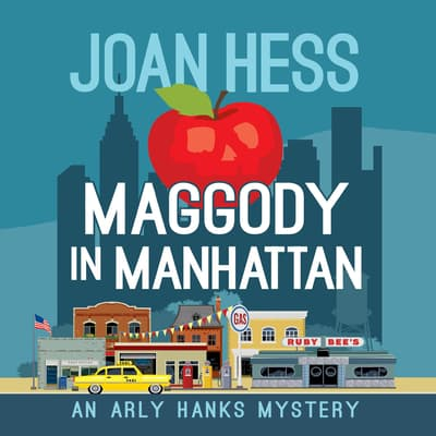 Maggody in Manhattan by Joan Hess audiobook