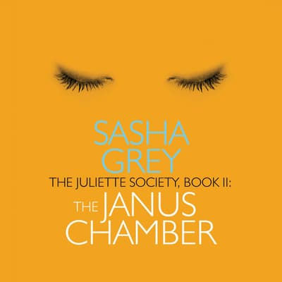 The Juliette Society by Sasha Grey audiobook