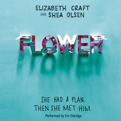 Flower by Elizabeth Craft audiobook