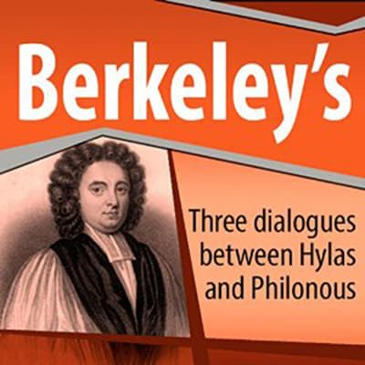 Three Dialogues Between Hylas and Philonous by George Berkeley audiobook