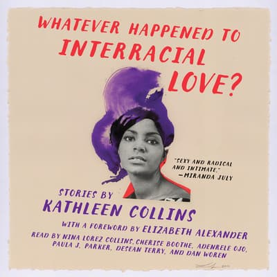 Whatever Happened to Interracial Love? by Kathleen Collins audiobook