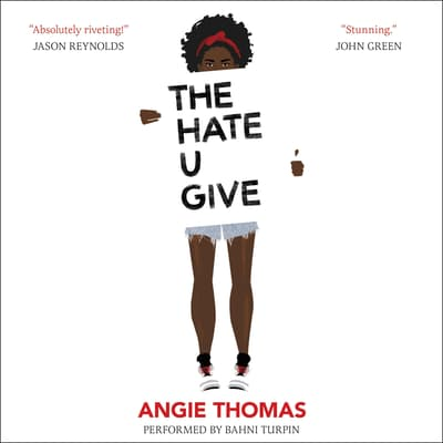 The Hate U Give by Angie Thomas audiobook