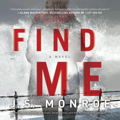 Find Me by J. S. Monroe audiobook