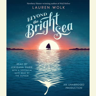 Beyond the Bright Sea by Lauren Wolk audiobook