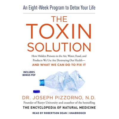 The Toxin Solution by Joseph Pizzorno audiobook