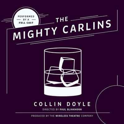 The Mighty Carlins by Collin Doyle audiobook