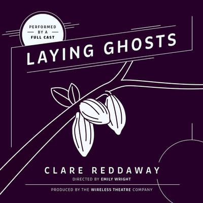 Laying Ghosts by Clare Reddaway audiobook
