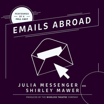 Emails Abroad by Julia Messenger audiobook