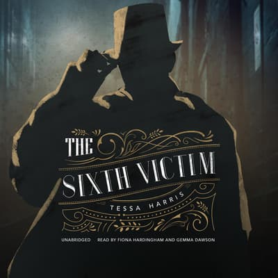 The Sixth Victim by Tessa Harris audiobook